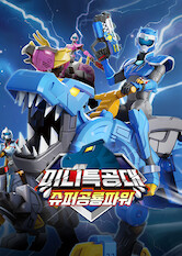 Search netflix Miniforce: Super Dino Power